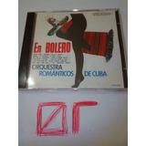 Cd En Bolero Orquestra Românticos De Cuba