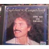 Cd Engelbert Humperdinck Long Ago Far Way