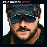 Cd Eric Church Chief