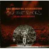 Cd Eric Church Mr Misunderstood On The Rocks Live And Mostly