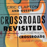 Cd Eric Clapton And Guests   Crossroads Revisited  3cds