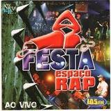 Cd Espaço Rap   Festa Ao Vivo   Novo E Lacrado