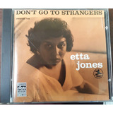 Cd Etta Jones   Don t Go To Strangers