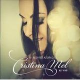 Cd Eu Respiro Adoração Ao Vivo  Cristina Mel