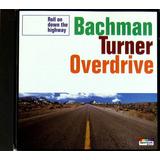 Cd Europeu   Bachman Turner Overdrive   Roll On Down   Best