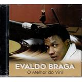 Cd Evaldo Braga    Melhor Do Vinil