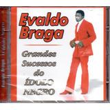 Cd Evaldo Braga   Grandes Sucesses  Do Ídolo Negro