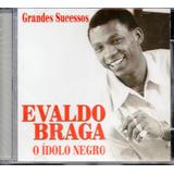 Cd Evaldo Braga   O Ídolo Negro Grandes Sucessos
