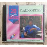 Cd Evaldo Freire   20 Super Sucessos   Promo Lacrado