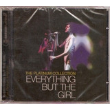 Cd Everything But The Girl   The Platinum Collection   Novo