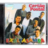 Cd Exaltasamba Cartão Postal Original Carona Amor Chrigor