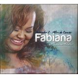 Cd Fabiana Anastácio Adorador 2 Além Da Canção Lc39