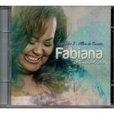 Cd Fabiana Anastácio Adorador 2 Além Da Canção