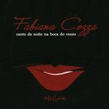 Cd Fabiana Cozza   Canto Da Noite Na Boca Do Vento