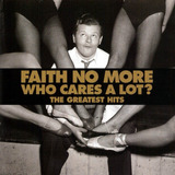 Cd Faith No More   Who Cares A Lot ?  the Greatest Hits