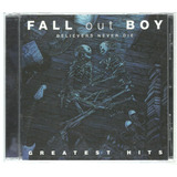 Cd Fall Out Boy   Greatest Hits   Believers   Usa   Island