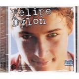 Cd Felipe Dylon Deixa Disso Original Lacrado