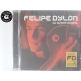 Cd Felipe Dylon Em Outra Direcao   Lacrado   C5
