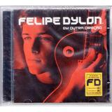 Cd Felipe Dylon Em Outra Direção Original Lacrado