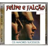 Cd Felipe E Falcão   Os Maiores Sucessos