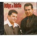 Cd Felipe E Falcão Vol Vi 6 Original E Lacrado Sertanejo