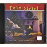 Cd Feliz Natal As Mais Belas Canções Natalina Para Familiad3