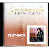 Cd Fernanda Brum   Som Da Minha Vida   Play back