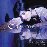 Cd Fernanda Brum Cura me Mk Lc11