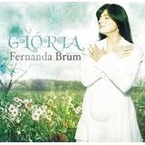 Cd Fernanda Brum Glória Mk Lc11