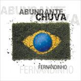 Cd Fernandinho   Abundante Chuva