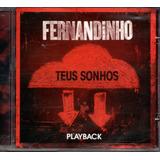 Cd Fernandinho   Teus Sonhos Em Playback