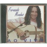 Cd Fernando Mendes Ao Vivo 2003 Sony Bmg Lacrado