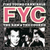 Cd Fine Young Cannibals The Raw & The Cooked Importado Usa