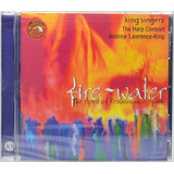 Cd Fire Water   The Spirit Of Renaissance Spain   Importado
