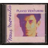 Cd Flavio Venturini   Meus Momentos   Novo   Frete Grátis
