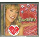 Cd Floribella 2 É Pra Você Meu Coração 2006 Lacrado