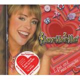 Cd Floribella 2 É Pra Você Meu Coração 2006 Usado
