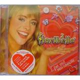 Cd Floribella 2 É Pra Você Meu Coração