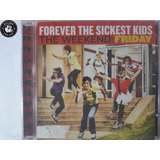 Cd Forever Sickest Kids The Weekend Friday Lacrado   F3