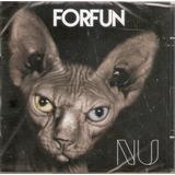 Cd Forfun   Nu