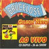 Cd Forró Brucelose E Gilson Neto Ao Vivo Cd Duplo 3h De Show