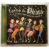 Cd Forró Do Pirata   A 2a Feira Mais Louca Do Mundo