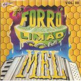 Cd Forró Limão Com Mel   Volume 3
