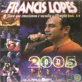Cd Francis Lopes   2005