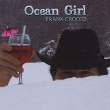 Cd Frank Crocco Ocean Girl