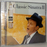 Cd Frank Sinatra   Classic Sinatra Ii
