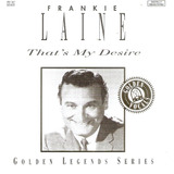 Cd Frankie Laine   That s My Desire   Novo Deslacrado