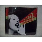 Cd Franz Ferdinand  You Could Have It So Much Better