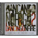 Cd Fred Arrais E Jason   Dançando No Fogo   Original Lacrado