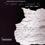 Cd Fred Hammond   In Case You Missed It